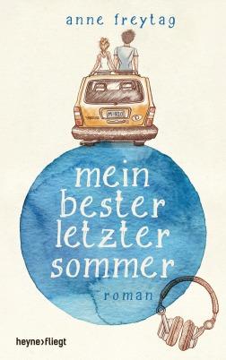 Mein bester letzter Sommer von Anne Freytag