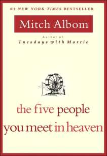 The five people you meer in heaven